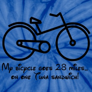 My bicycle goes 28 miles on a tuna sandwich! T-Shirts - Unisex Tie Dye T-Shirt