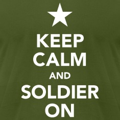 Keep calm and soldier on