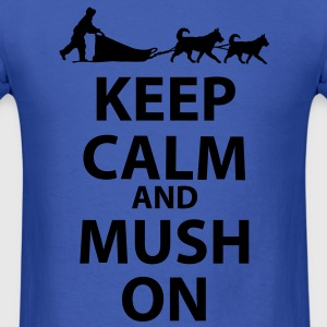 Keep Calm and MUSH On Men's Standard T-Shirt - Men's T-Shirt