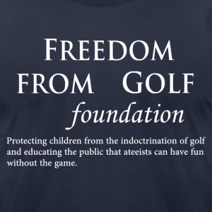 FREEDOM FROM GOLF foundation - Men's T-Shirt by American Apparel