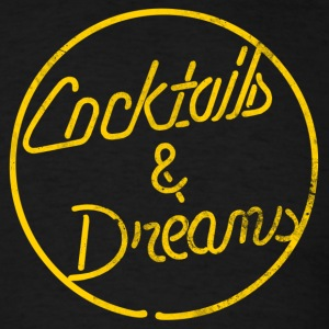 COCKTAILS & DREAMS - Men's T-Shirt