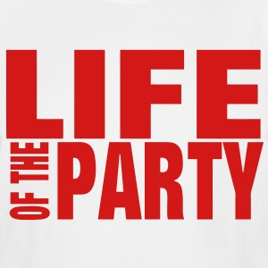 LIFE OF THE PARTY T-Shirts - Men's Tall T-Shirt