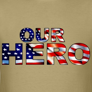 Our Hero - Men's T-Shirt