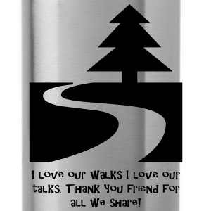 love our walks love our talks - Water Bottle