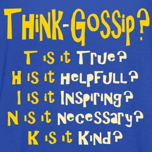 Think Gossip? - Women's Flowy Tank Top by Bella