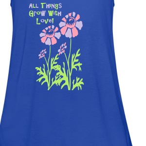 all things grow with love - Women's Flowy Tank Top by Bella