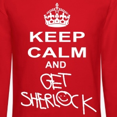 keep calm and get sherlock Long Sleeve Shirts