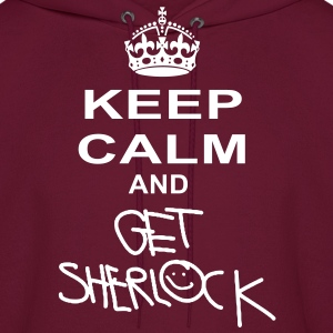 keep calm and get sherlock Hoodies - Men's Hoodie