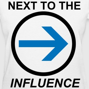 Above the Influence. Almost - Women's T-Shirt