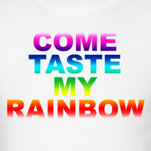 Come Taste My Rainbow - Men's T-Shirt