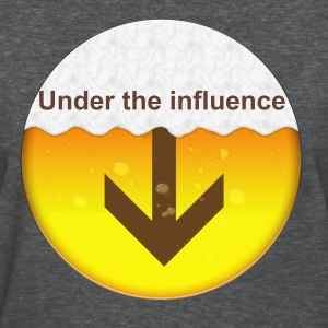 Under The Influence - Women's T-Shirt