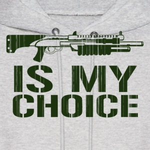 Shotgun Is My Choice Hoodies - Men's Hoodie