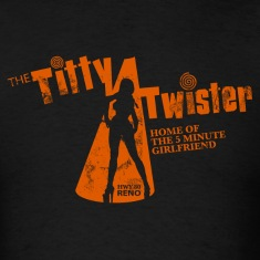 THE TITTY TWISTER T-Shirts