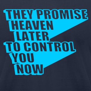 They Promise Heaven - Men's T-Shirt by American Apparel