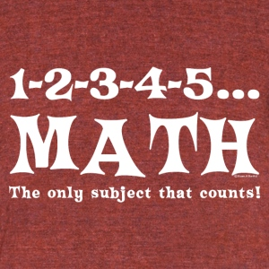 White Math Counts  T-Shirts - Unisex Tri-Blend T-Shirt by American Apparel