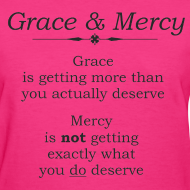 Design ~ Grace & Mercy blk letters- Women