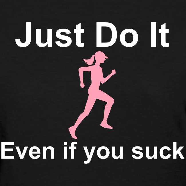 Just Do It Runner Fitspiration Fitted Tank
