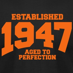 aged to perfection established 1947 T-Shirts - Men's T-Shirt by American Apparel