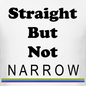 Straight But Not Narrow - Men's T-Shirt