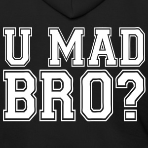 U Mad Bro? Zip Hoodies/Jackets - stayflyclothing.com - Men's Zip Hoodie