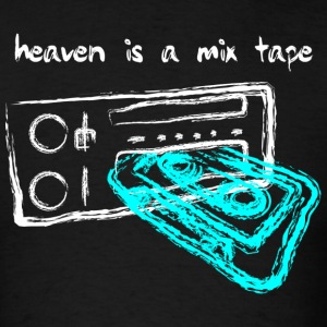 Heaven Is A Mix Tape - Men's T-Shirt