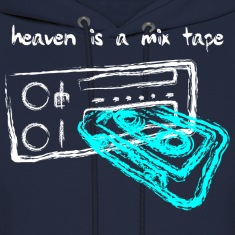 Heaven Is A Mix Tape
