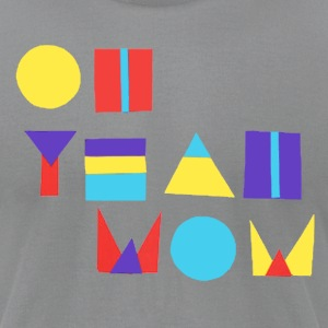 Mac Oh Yeah Wow Tee - Men's T-Shirt by American Apparel