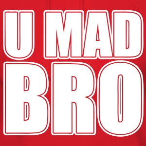 U Mad Bro Hoodies - stayflyclothing.com - Women's Hoodie