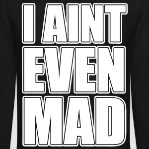 I AInt Even Mad Long Sleeve Shirts - stayflyclothing.com - Crewneck Sweatshirt