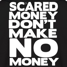 Scared Money Don't Make Money Hoodies