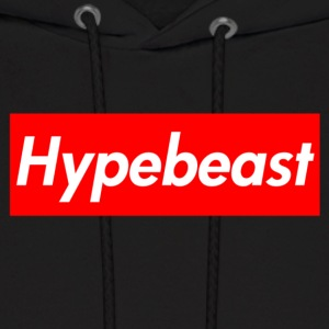 HYPEBEASTS ARE SUPREME - Men's Hoodie