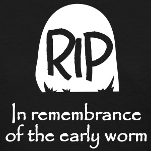 Early Worm RIP Women's T-Shirts - Women's T-Shirt