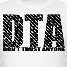 Don't Trust Anyone Tee