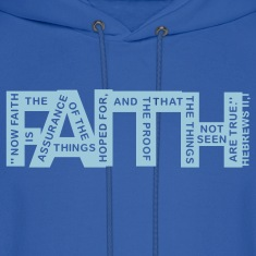 faith hebrews 11-1 - 1col Hoodies