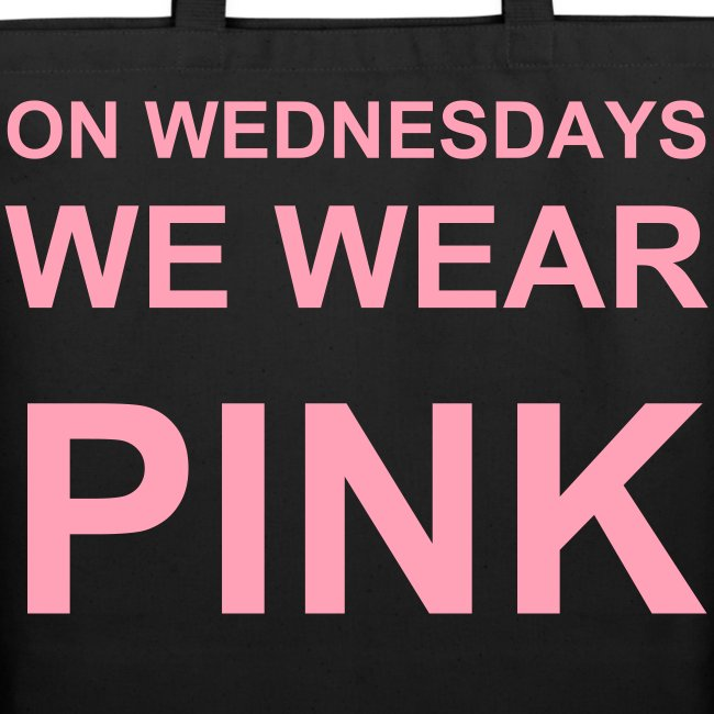 On Wednesdays We Wear Pink Mean Girls Tote