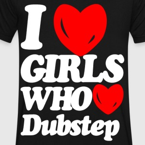 I love girls who love dubstep T-Shirts - Men's V-Neck T-Shirt by Canvas