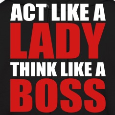 Act Like a Lady Think Like a Boss Hoodies
