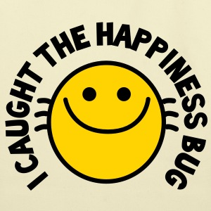 I CAUGHT THE HAPPINESS bug! with cute buggy smiley! Bags  - Eco-Friendly Cotton Tote
