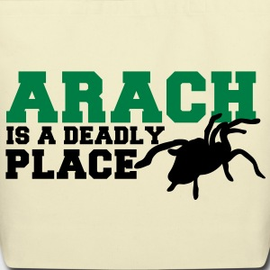 spider arach is a deadly place tarantula Bags  - Eco-Friendly Cotton Tote