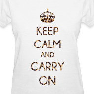 Design ~ KEEP CALM AND CARRY ON LEOPARD PRINT - LADIES TSHIRT