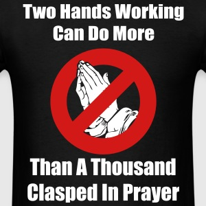 Two Hands Working... T-Shirts - Men's T-Shirt