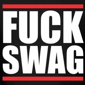 Fuck SWAG T-Shirts - Men's T-Shirt