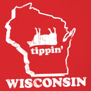 WISCONSIN TIPPIN T-Shirts - Men's T-Shirt