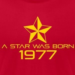 Birthday-Shirt - A Star was born 1977 T-Shirts - Men's T-Shirt by American Apparel