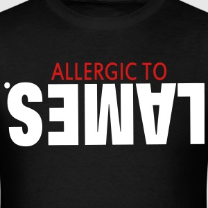 ALLERGIC TO LAMES. T-Shirts - Men's T-Shirt