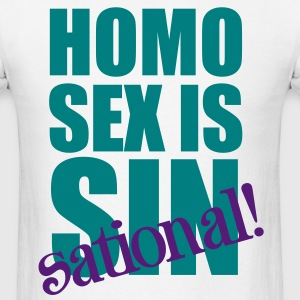 Homo Sex is Sin-sational T-Shirts - Men's T-Shirt