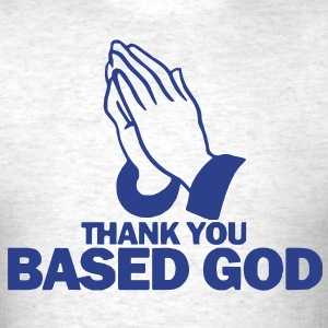 Thank You Based God Tee - Men's T-Shirt