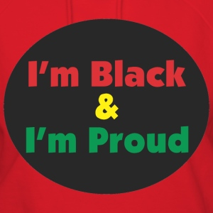 Black and Proud Hoodies - Women's Hoodie