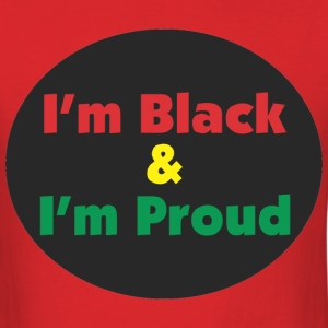 Black and Proud T-Shirts - Men's T-Shirt