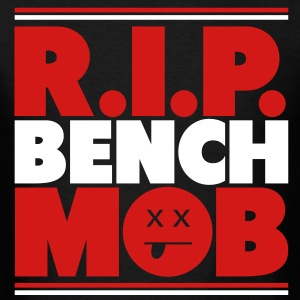 R.I.P. Bench Mob T-Shirts - Men's T-Shirt